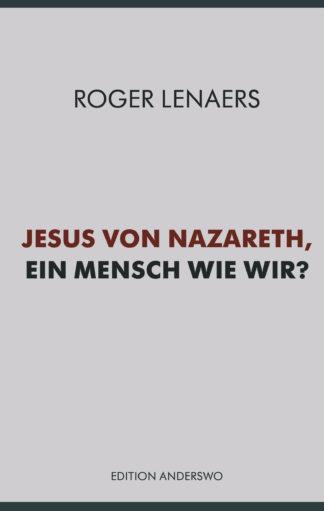 Roger Lenaers, Jesus von Nazareth